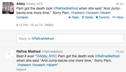 Real life tweets between me and my favorite torturers, er, instructors.