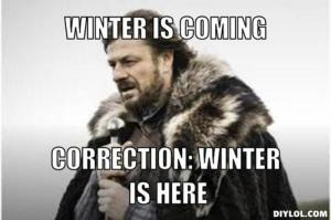 resized_winter-is-coming-meme-generator-winter-is-coming-correction-winter-is-here-7df862
